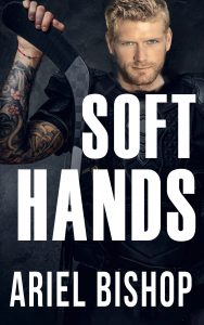 """a book cover with a blond, tattooed white man looking at the camera, holding a hockey stick over his shoulder. The title is """"Soft Hands"""" and the author is Ariel Bishop."""